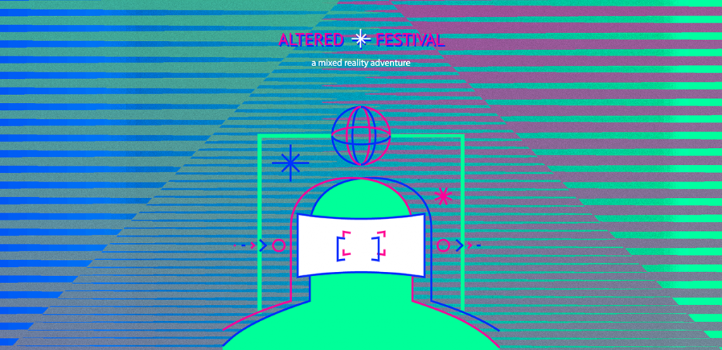 Altered Festival – A mixed-reality adventure