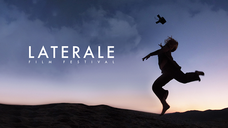 LATERALE FILM FESTIVAL / CALL FOR ENTRIES 2021